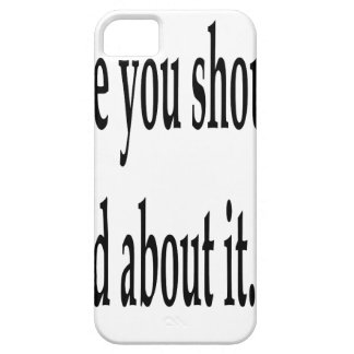You Should've Prayed iPhone 5 Cases