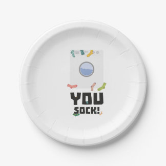 You Sock Funny Slogan Zwq53 7 Inch Paper Plate