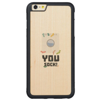 You Sock Funny Slogan Zwq53 Carved Maple iPhone 6 Plus Bumper Case