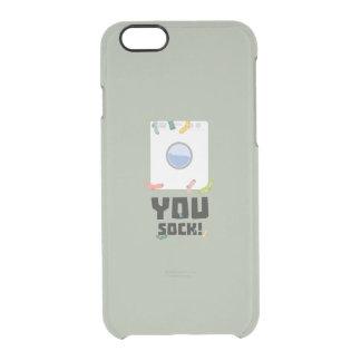 You Sock Funny Slogan Zwq53 Clear iPhone 6/6S Case