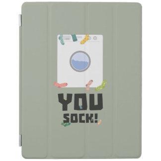 You Sock Funny Slogan Zwq53 iPad Cover