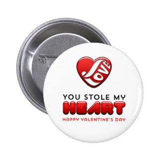 You stole my heart - Happy Valentine's Day 6 Cm Round Badge