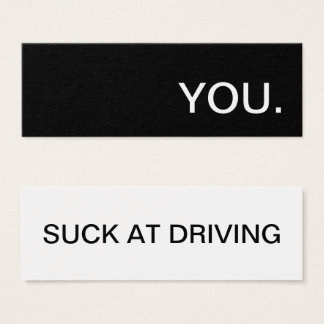 you suck at driving mini business card