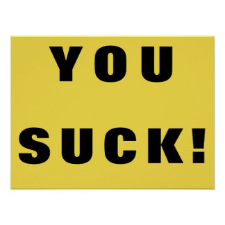 You Suck! Poster