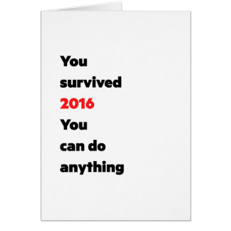 """""""You survived 2016"""" card"""