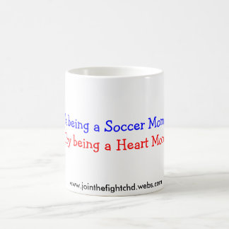 You think being a Soccer Mom is tiring?, Try be... Coffee Mug
