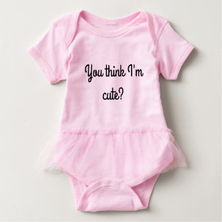 You think I'm Cute baby Jersey Romper Baby Bodysuit