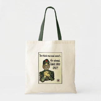 You Think War End Soon? Canvas Bags
