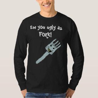 """You ugly as FORK"" BadWordZ long sleeve shirt"