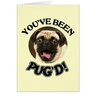 YOU VE BEEN PUG D - FUNNY PUG DOG CARD