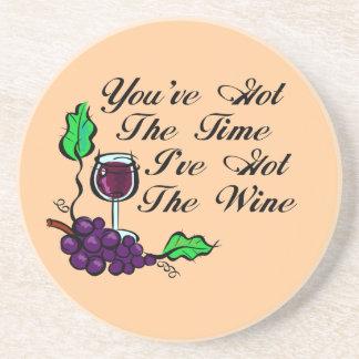 You ve Got The Time I ve Got The Wine Coaster