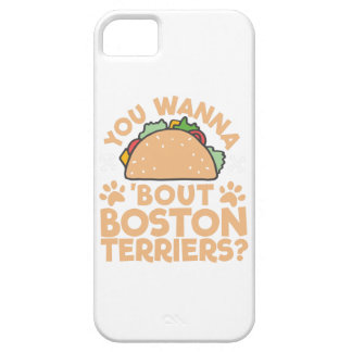 You Wanna Taco Bout Boston Terriers? iPhone 5 Cover