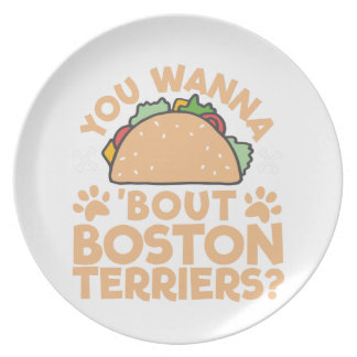 You Wanna Taco Bout Boston Terriers? Plates