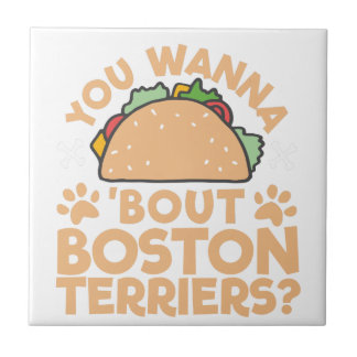 You Wanna Taco Bout Boston Terriers? Tile