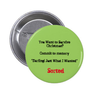 You Want to Survive Christmas? 6 Cm Round Badge