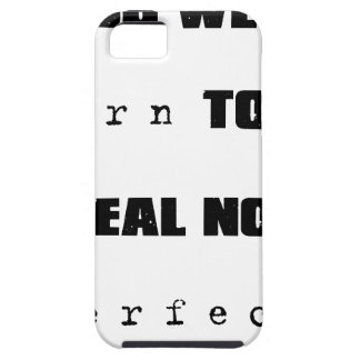 you were born to be real not perfect iPhone 5 cases