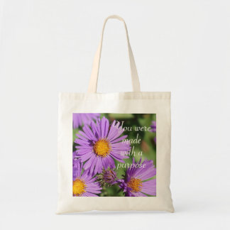 You Were Made With a Purpose Aster Budget Tote