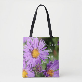 You Were Made With a Purpose Aster Tote Bag
