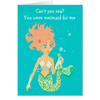 You were mermaid for me greeting card