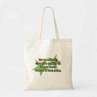 You were strong enough canvas bags