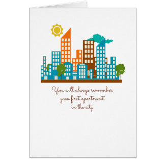 You Will Always Remember Your First Apartment Greeting Card