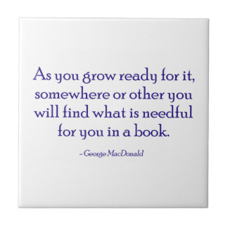 You Will Find What Is Needful For You In A Book Small Square Tile