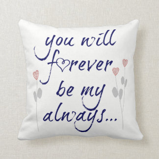 you will forever be my always (navy) throw pillow