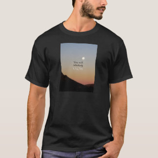 You Will Intuitively Know T-Shirt