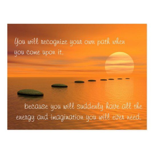 You will recognise your own path when you... postcard