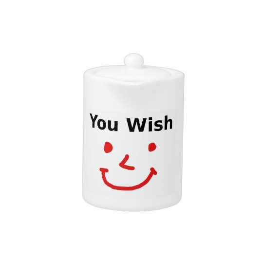 """""""You Wish"""" With Red Smiley Face"""