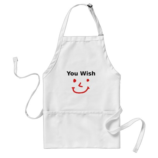 """""""You Wish"""" With Red Smiley Face Standard Apron"""