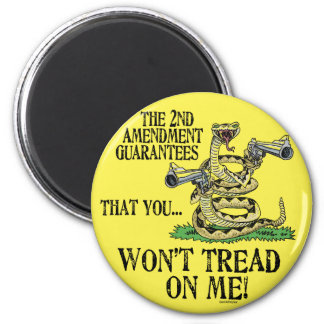 You Won't Tread on Me Magnet