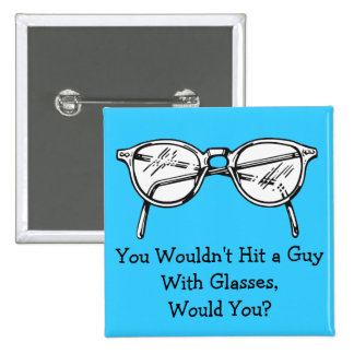 You wouldn't hit a car with glasses, would you? 15 cm square badge