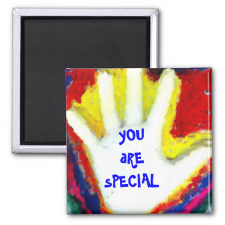 yOUaRE sPECIAL Square Magnet