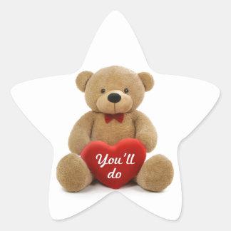 """You'll do"" teddy bear heart Star Sticker"