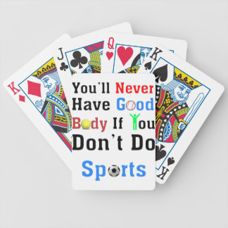 You'll Never Have Good Body If You Don't Do Sports Poker Deck