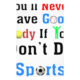 You'll Never Have Good Body If You Don't Do Sports Stationery Design