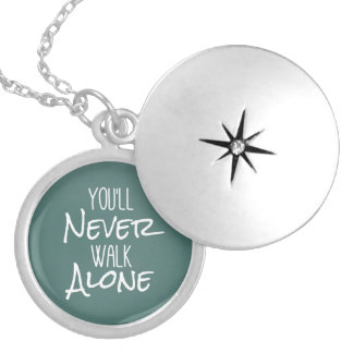 You'll Never Walk Alone Quote Locket Necklace