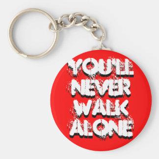 You'll Never Walk Alone, You'll Never Walk Alone Key Ring
