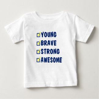 Young brave strong awesome baby T-Shirt