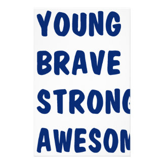 Young brave strong awesome stationery