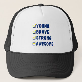 Young brave strong awesome trucker hat