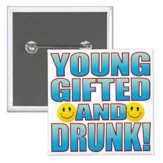Young Drunk Life B 15 Cm Square Badge