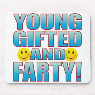Young Farty Life B Mouse Pad