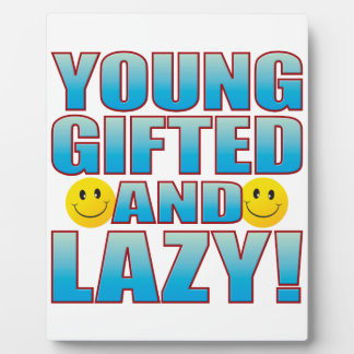 Young Lazy Life B Display Plaque