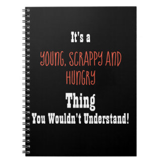 Young, Scrappy and Hungry Journal