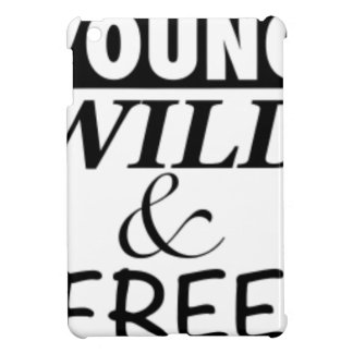 YOUNG WILD AND FREE iPad MINI COVERS