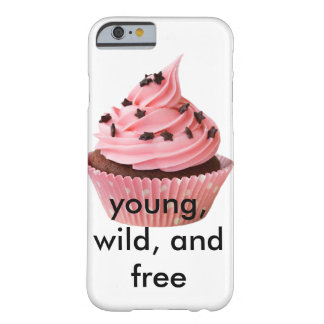 Young, Wild, and Free iPhone 6s Case