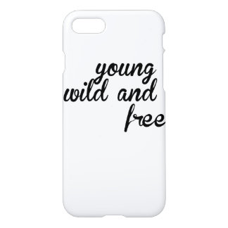 Young Wild and Free iPhone 7 Case Glossy