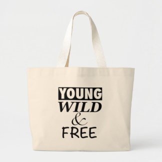 YOUNG WILD AND FREE LARGE TOTE BAG